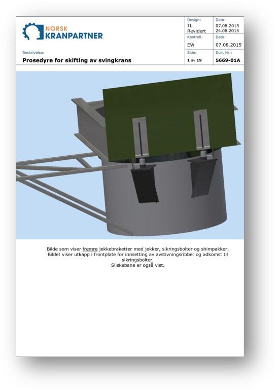 Prosedyre for skifting av svingkrans, fremre jekkebraketter. Foto av dokument.