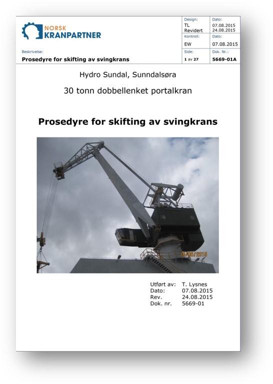 Prosedyre for skifting av svingkrans. Foto av dokument.